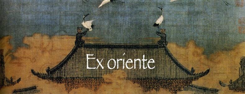 Ex oriente